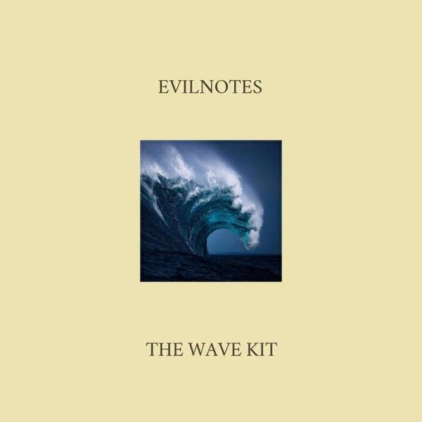 EvilNotes- The Wave Kit