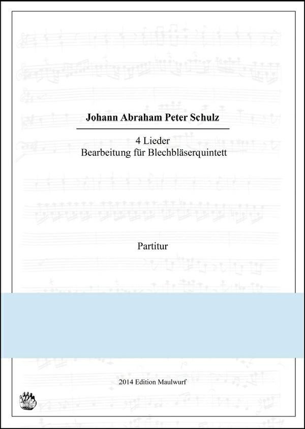 J.A.P. Schulz Lieder (Blechbläserquintett)
