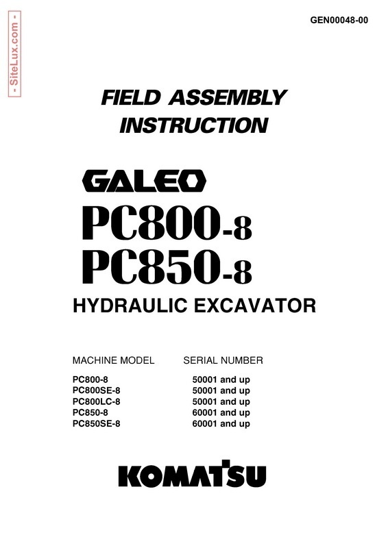 Komatsu PC800-5, PC850-5 Galeo Hydraulic Excavator Field Assembly Instruction - GEN00048-00