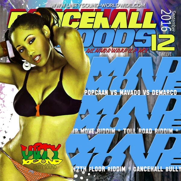 [Multi-Tracked Download] Unity Sound - Dancehall Mood 12 - Mad Move Dancehall Mix 2016