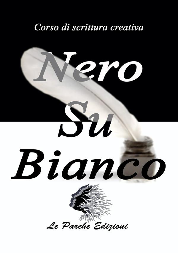 Nero su Bianco - Corso di scrittura creativa