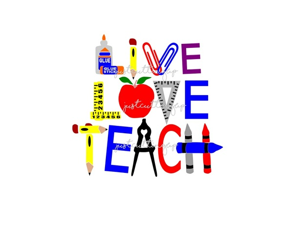 Teacher SVG, Live Love Teach- SVG ONLY