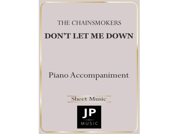 Don't Let Me Down - Piano Accompaniment