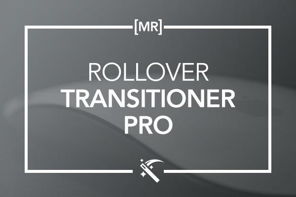 Rollover Transitioner Pro