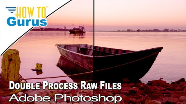 Camera Raw Image File Double and Triple Processing in Adobe Photoshop CC 2018 CS6 Editing Tutorial