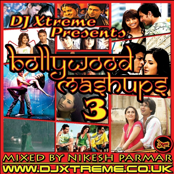 Bollywood Mashups - Volume 3 (Special Edition)