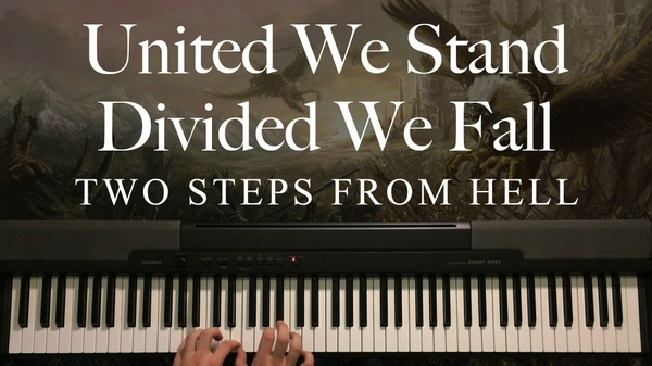 United We Stand - Divided We Fall Piano Sheet Music (Two Steps From Hell)