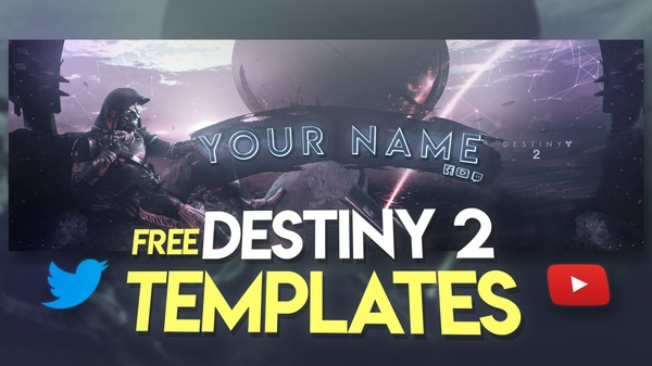 Destiny 2 Social Media Templates - Twitter / YouTube