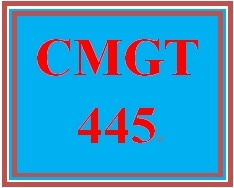 CMGT 445 Week 3 Individual Implementation Plan