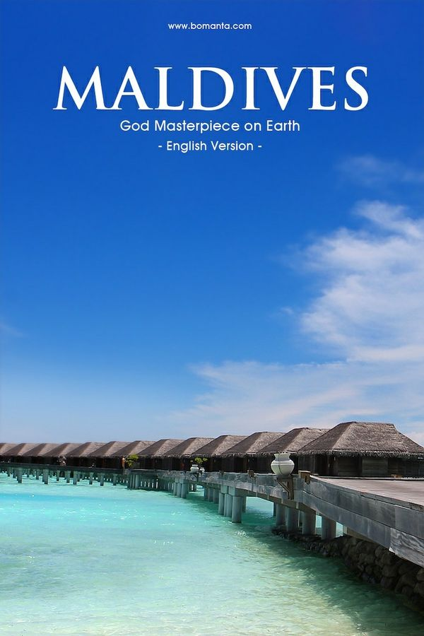 Maldives, God Masterpiece on Earth (English Version)