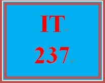 IT 237 Entire Course