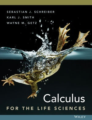 Calculus for The Life Sciences by Sebastian J. Schreiber PDF