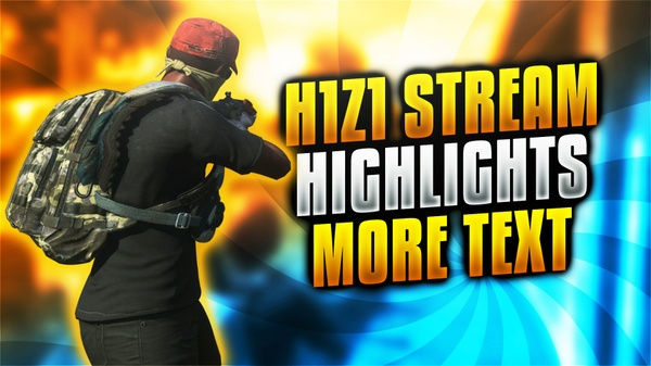 H1Z1 Battle Royale Thumbnail Template Pack