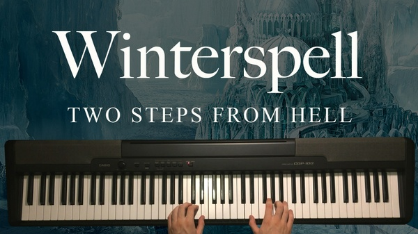 Winterspell Piano Sheet Music (Two Steps From Hell)