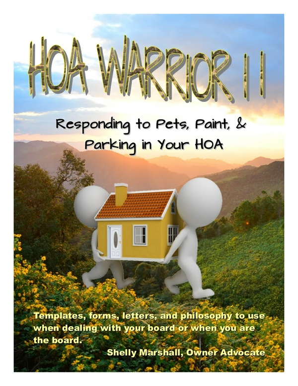 BOOK 2: HOA Warrior II: Pets, Paint, Parking--Includes 101 Forms
