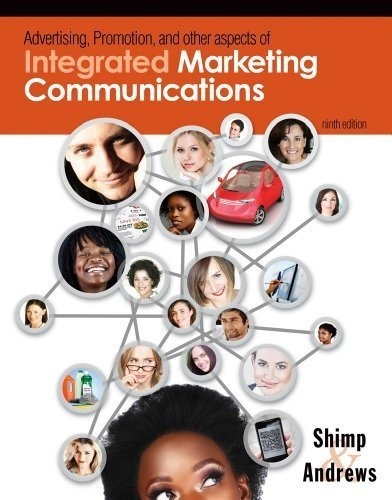 Advertising Promotion and Other Aspects of Integrated Marketing Communications 9 th edition