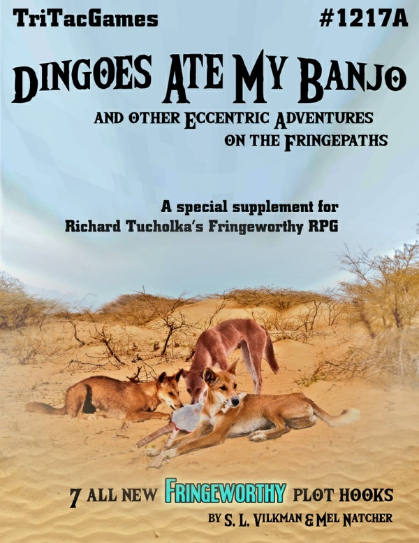 TTG#1217A Dingoes Ate My Banjo And Other Eccentric Adventures on the Fringepaths