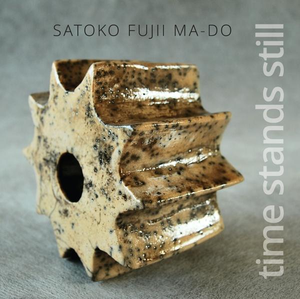 MW897 Satoko Fujii Ma-Do  -  Time Stands Still