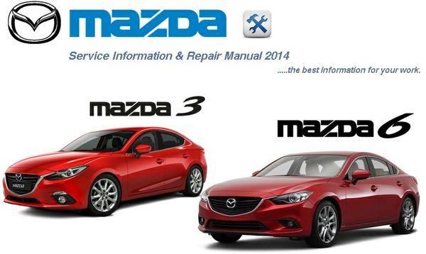 MAZDA 3 & 6 2014 FACTORY REPAIR MANUAL