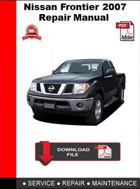 Nissan Frontier 2007 Repair Manual