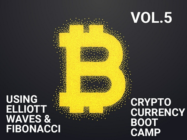 CryptoBootCamp Vol.5 - Using Elliott Waves & Fibonacci - Part 5.2 / 5.2