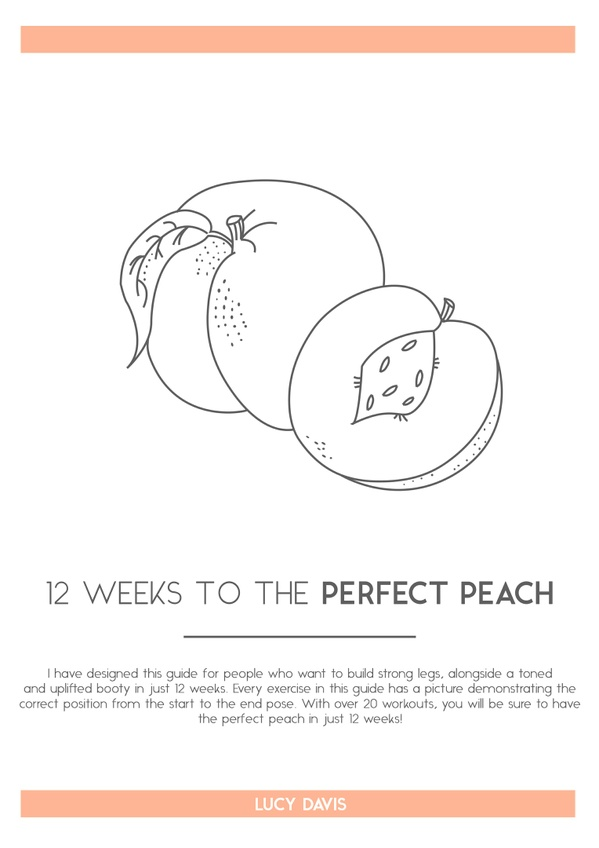 12 Weeks to the Perfect Peach