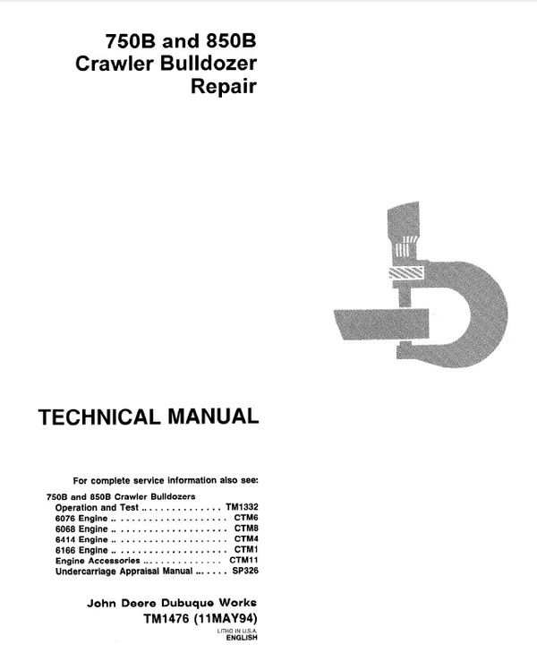 DOWNLOAD JOHN DEERE 750B 850B CRAWLER DOZER REPAIR SERVICE TECHNICAL MANUAL TM1476