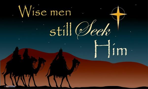 Wise Men Still Seek Him Wk 3. 12/31/17