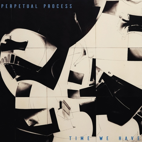 Perpetual Process - Time We Have (WAV)