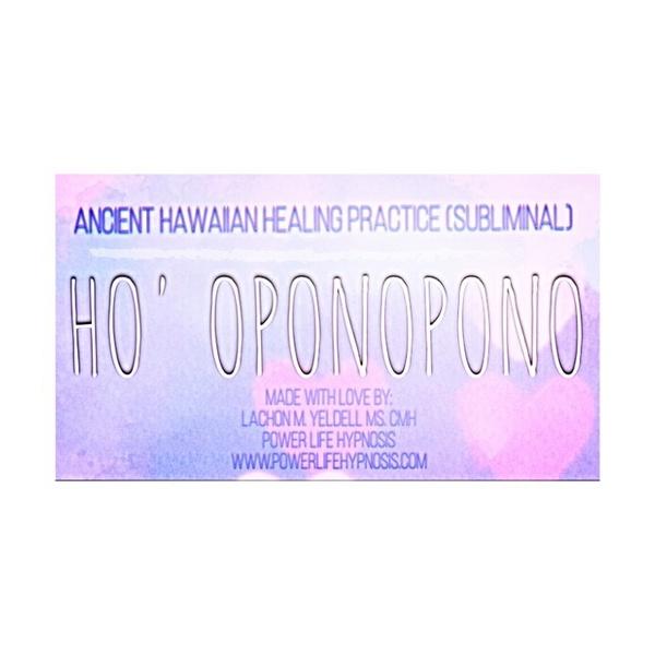 Ho'  Oponopono Meditation (Subliminal)