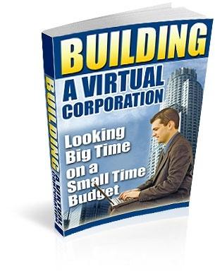 Building A Virtual Corporation eBook, Master Resell Rights, Salepage and Graphics