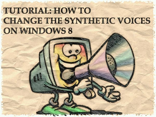 TUTORIAL: Synthetic voices on Windows