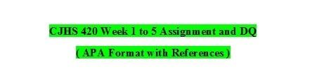 CJHS420 Week 1 to 5