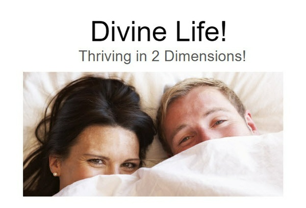 June 2016 — Divine Life! Thriving in 2 Dimensions©
