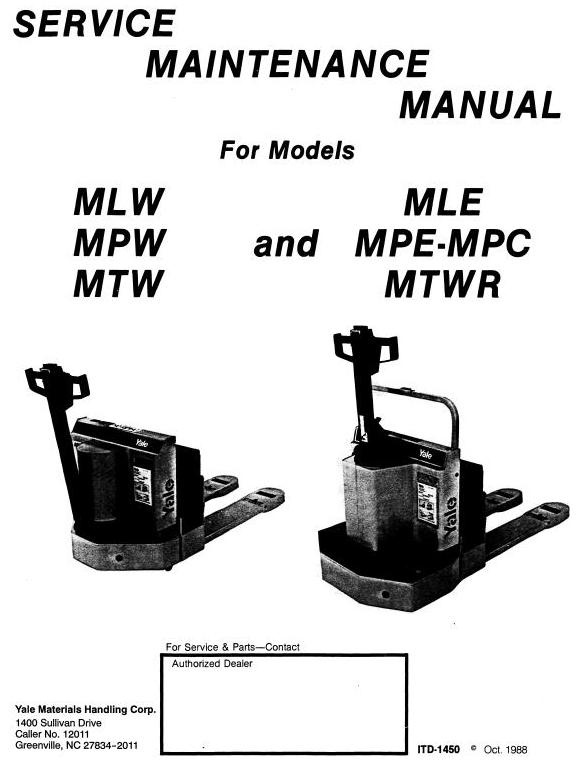 Yale Pallet Truck: MCW, MEW, MLE, MLW, MPW, MTW, MTWR - 040, -060 Workshop Service Manual