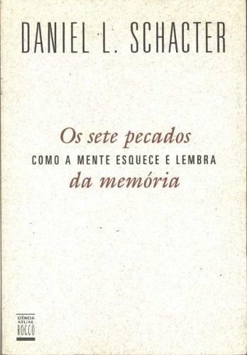 Os sete pecados da memória