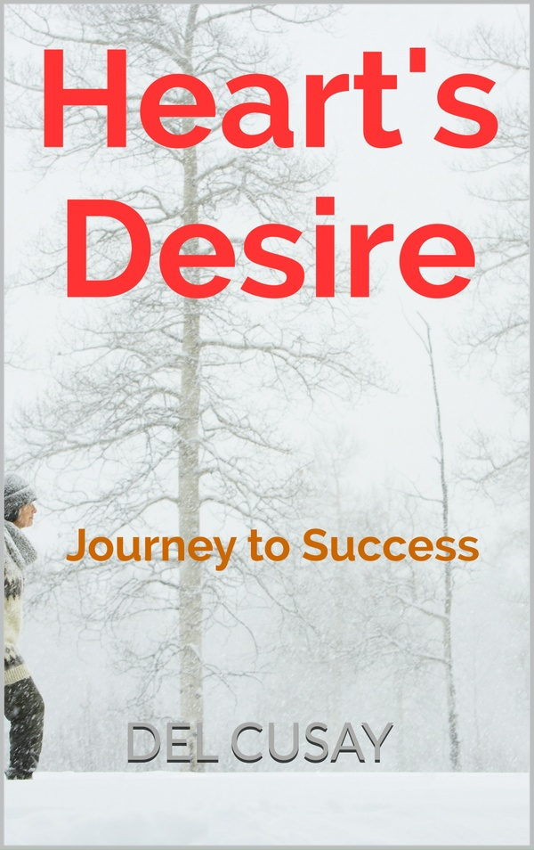 Heart's Desire:  Journey to Success