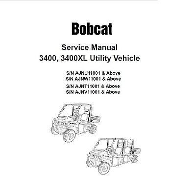 Bobcat 3400, 3400XL UTV Service Repair Manual PDF S/N AJNU, AJNW