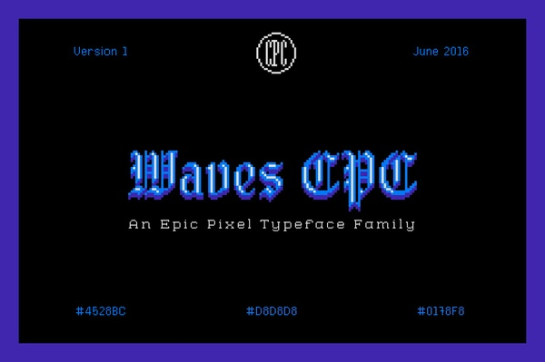 Waves CPC - An Epic Pixel Typeface Family