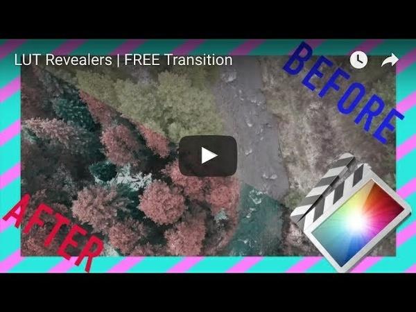 LUT Revealers | Final Cut Pro X TRANSITIONS