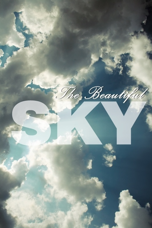 - Beautiful Sky -