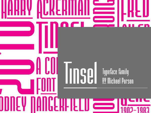 Tinsel Family