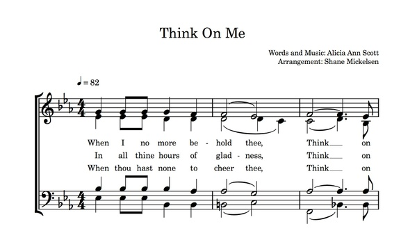 Think On Me - SATB (A Capella) arranged by Shane Mickelsen