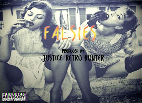 Falsies Prod. Justice Retro Hunter