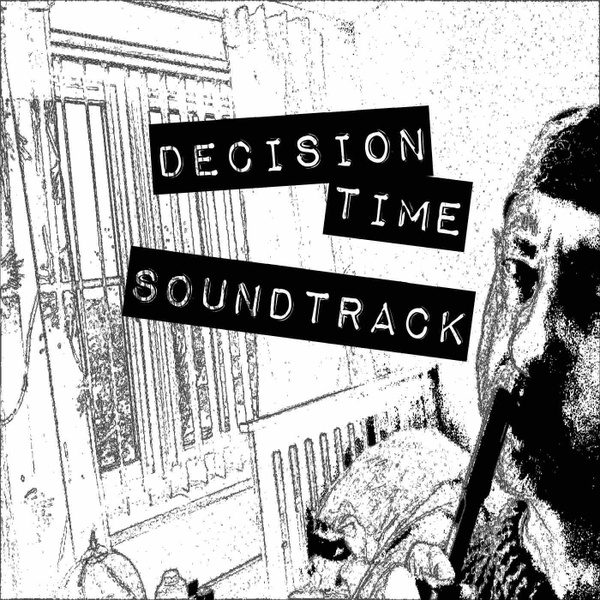Decision time soundtrack