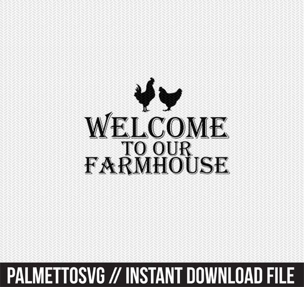 welcome to our farm house clip art svg dxf cut file silhouette cameo cricut download