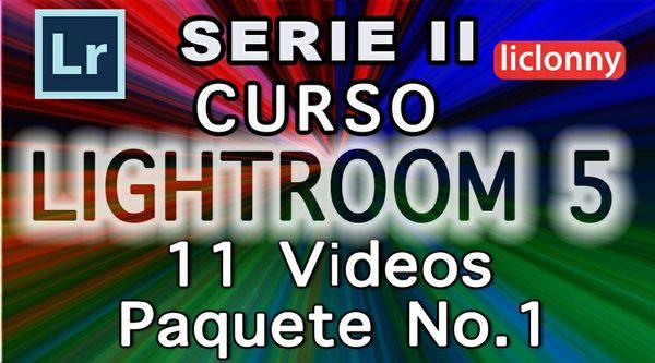 Lightroom 5 Serie II Capítulos 1 al  5 Paquete 1