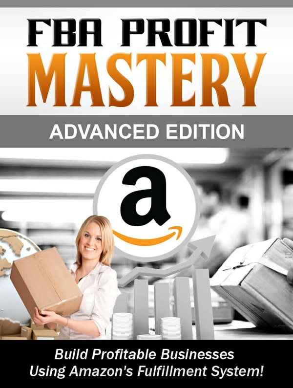 FBA Profit Mastery + Advanced Edition