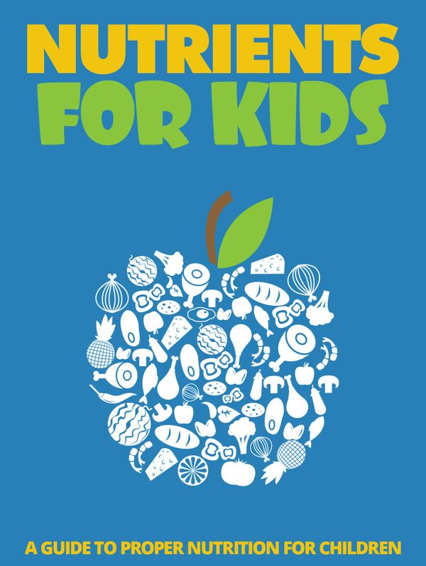 Nutrients for Kids