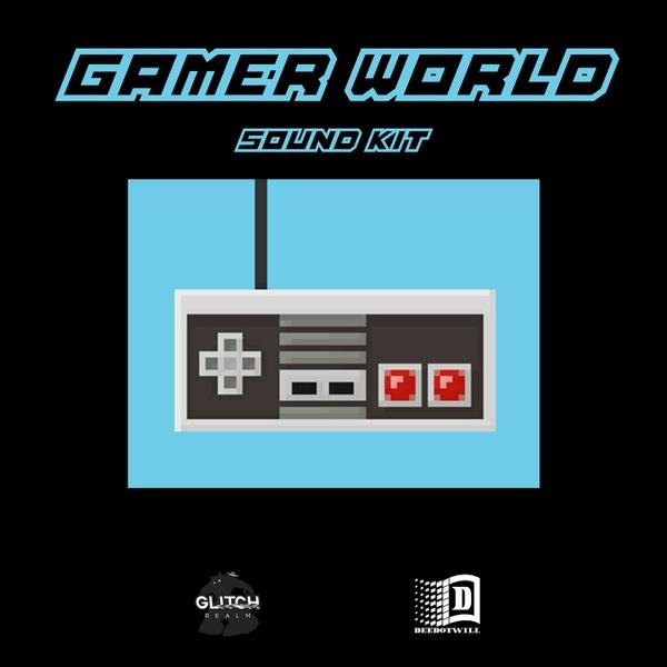 Gamer World SoundKit by Deedotwill Of Glitchrealm